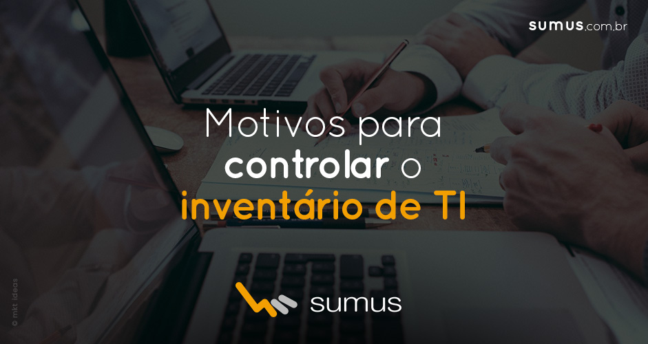 Home office: 4 motivos para controlar o inventário de TI da sua empresa